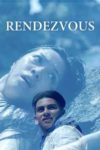 Watch The Rendezvous (2016)