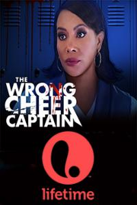Watch The Wrong Cheer Captain (2021)